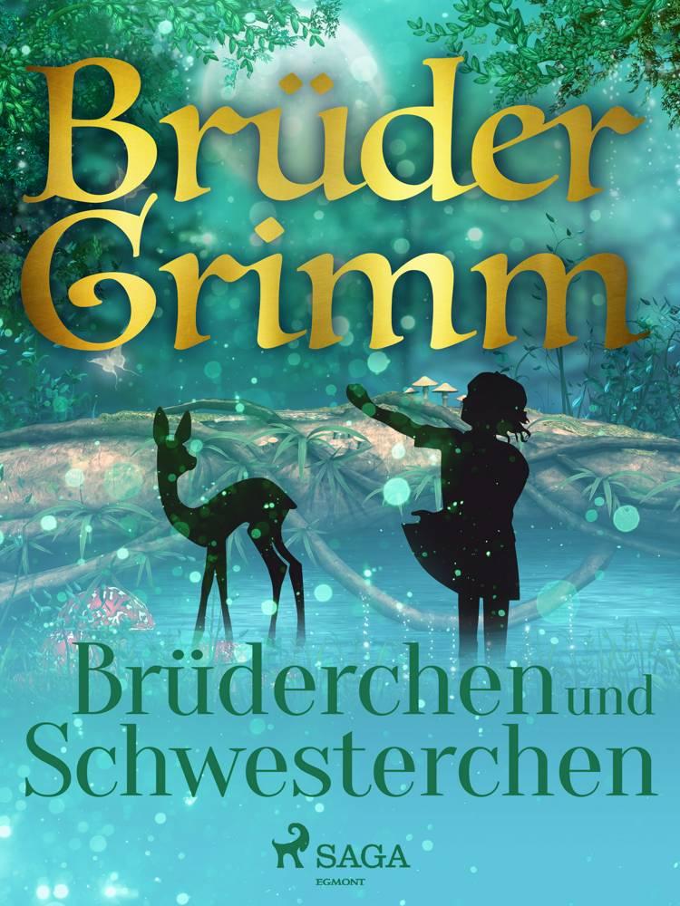 Brüderchen und Schwesterchen af Brüder Grimm