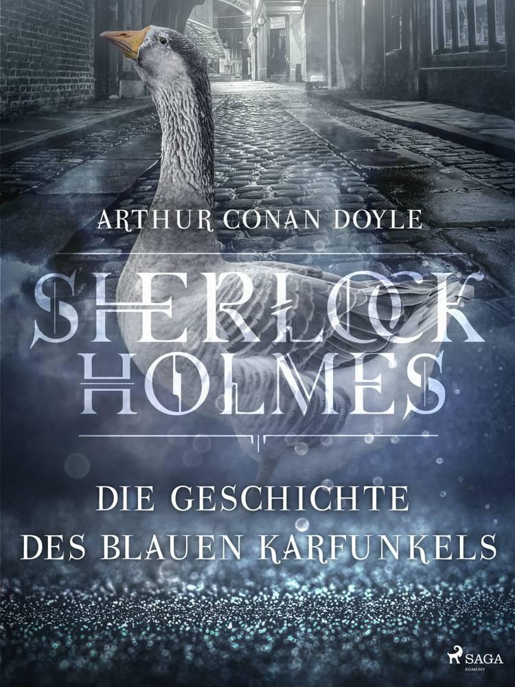 Die Geschichte des blauen Karfunkels af Arthur Conan Doyle