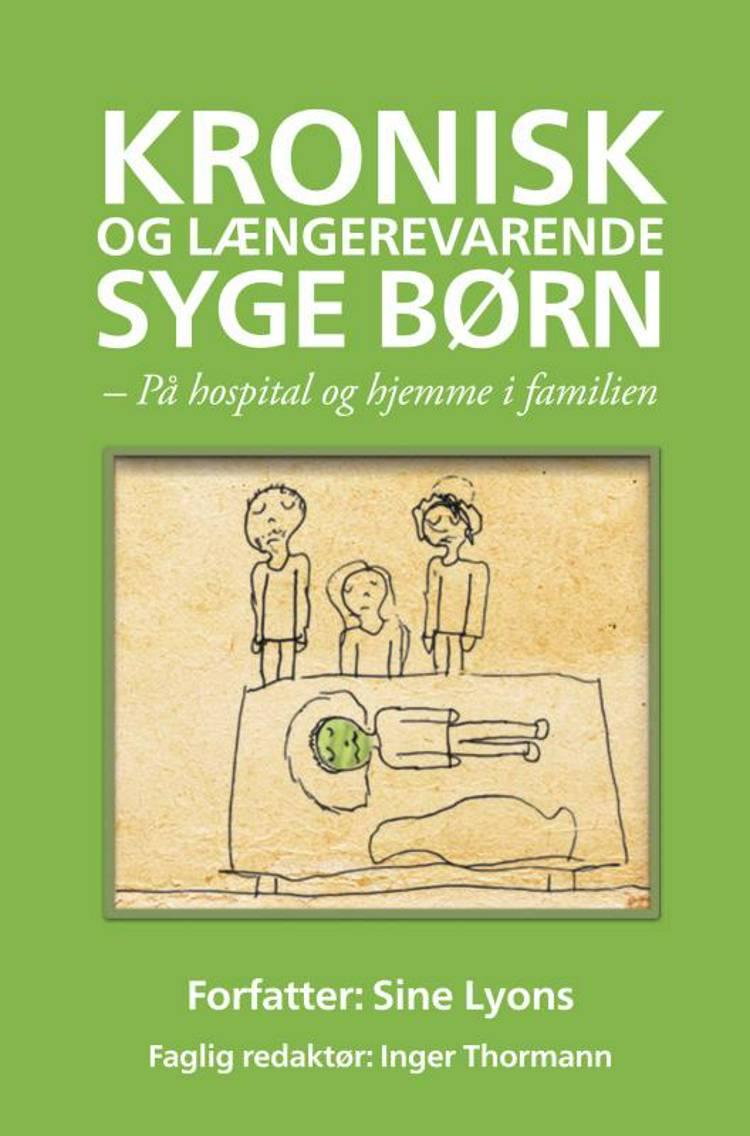 Kronisk og længerevarende syge børn af Sine Lyons