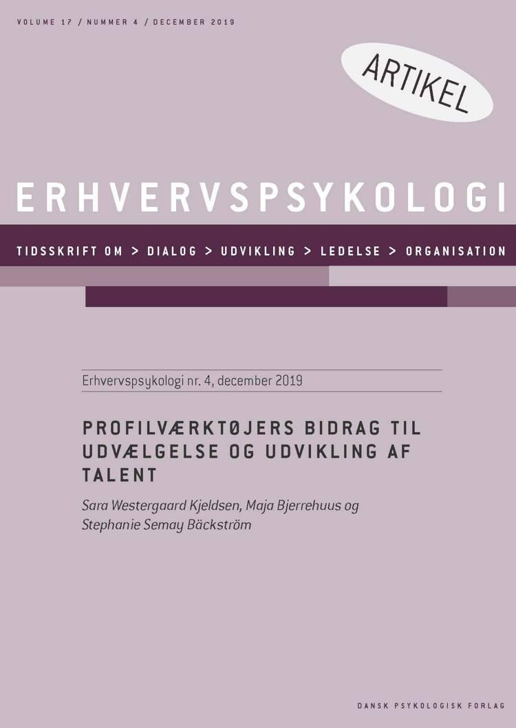 Profilværktøjers bidrag til udvælgelse og udvikling af talent af Stephanie Semay Bäckström, Sara Westergaard Kjeldsen og Maja Bjerrehus
