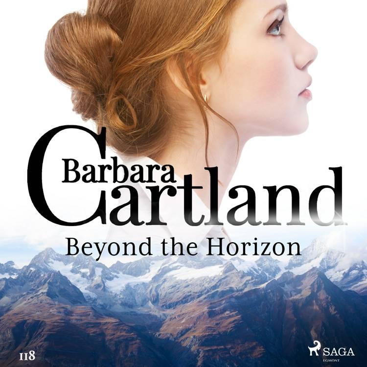 Beyond the Horizon (Barbara Cartland's Pink Collection 118) af Barbara Cartland