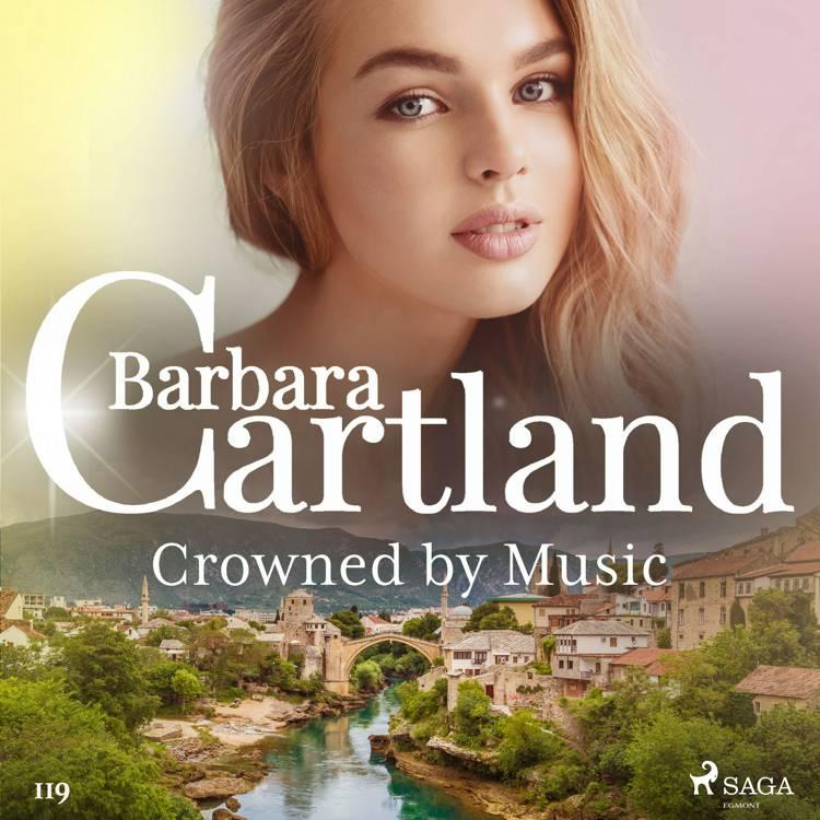 Crowned by Music (Barbara Cartland's Pink Collection 119) af Barbara Cartland