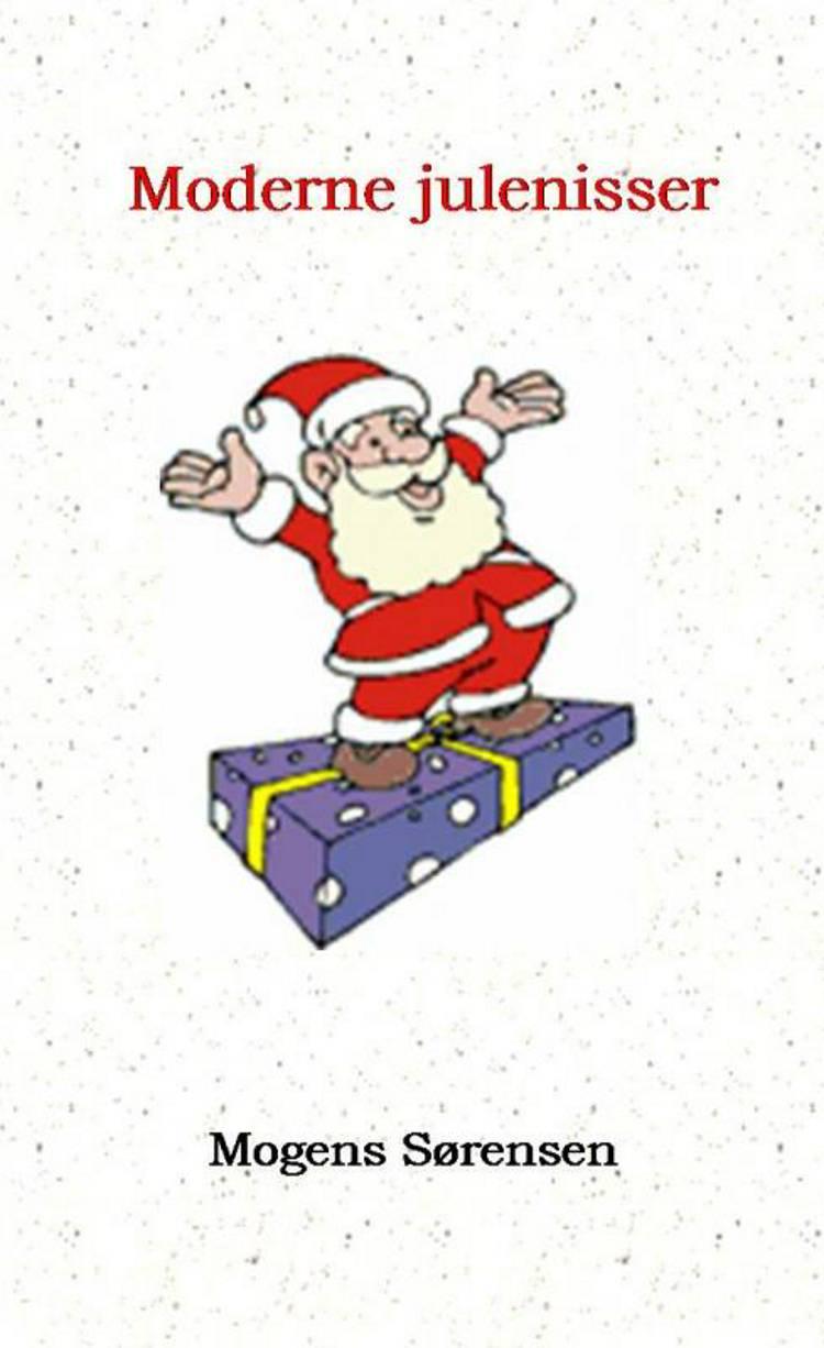 Moderne julenisser af Mogens Sørensen