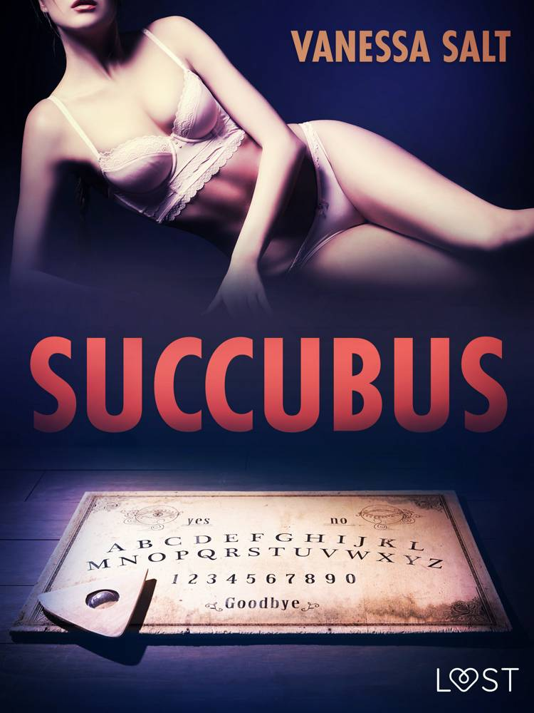 Succubus - Erotic Short Story af Vanessa Salt