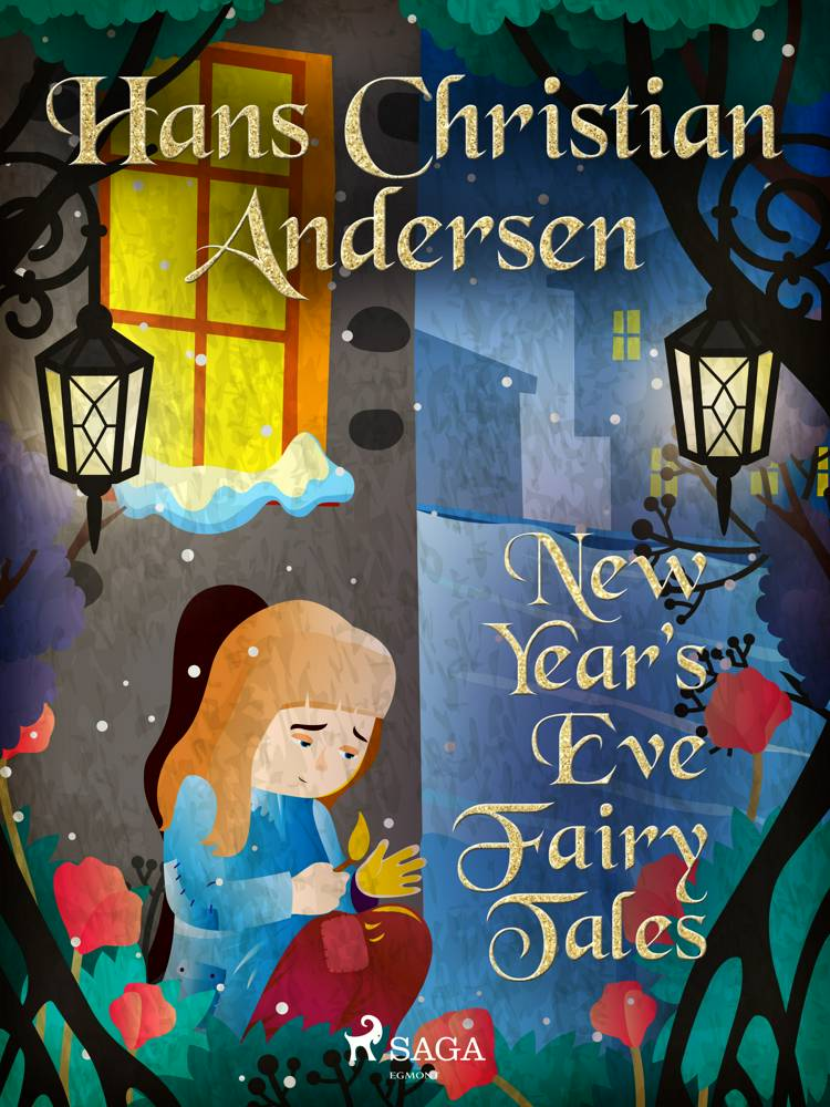 New Year's Eve Fairy Tales af H.C. Andersen