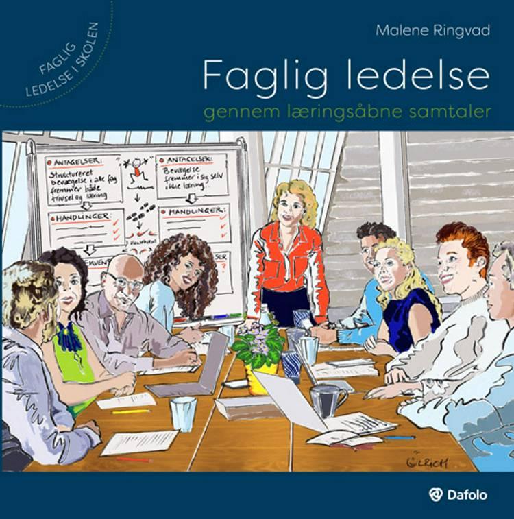 Faglig ledelse gennem læringsåbne samtaler af Malene Ringvad