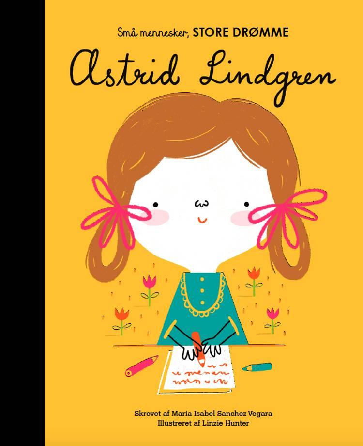 Astrid Lindgren af Maria Isabel Sanchez Vegara