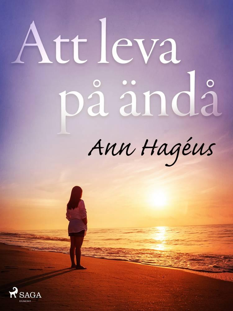 Att leva på ändå af Ann Hagéus