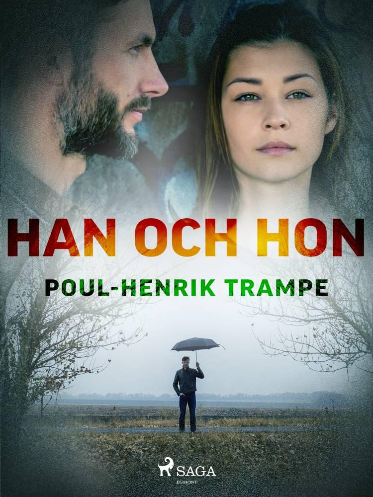 Han och hon af Poul-Henrik Trampe