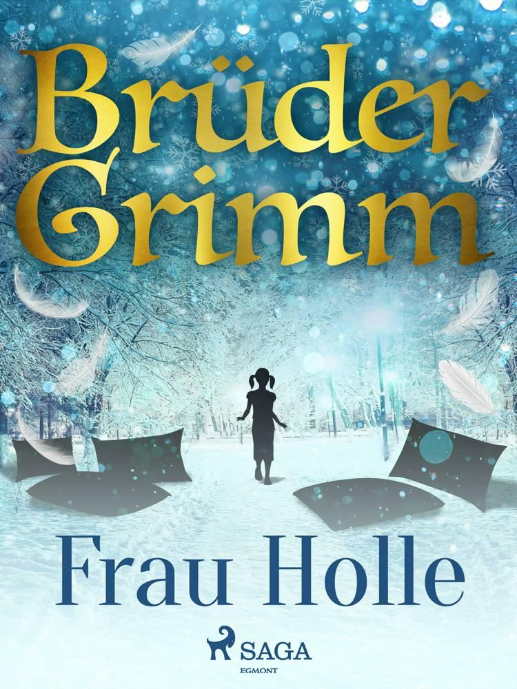 Frau Holle af Brüder Grimm