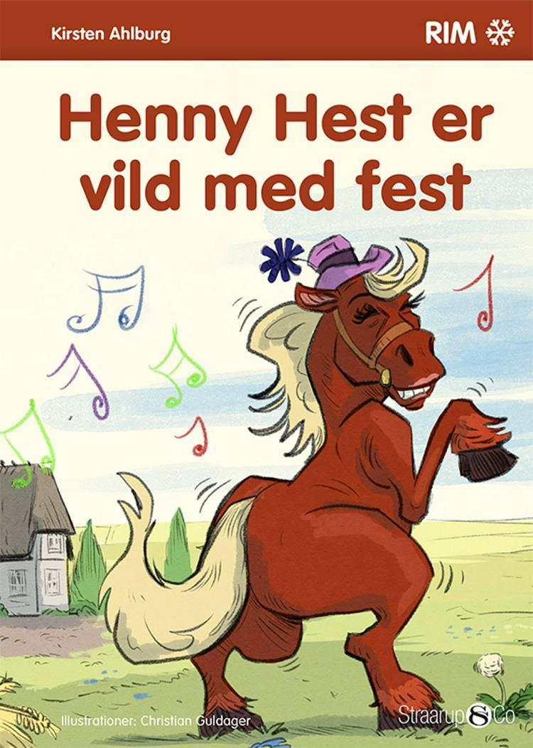 Henny Hest er vild med fest af Kirsten Ahlburg