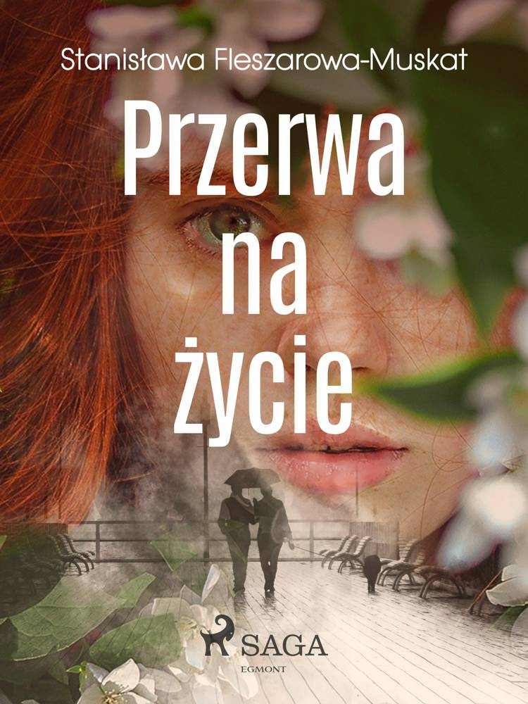 Przerwa na życie af Stanisława Fleszarowa-Muskat