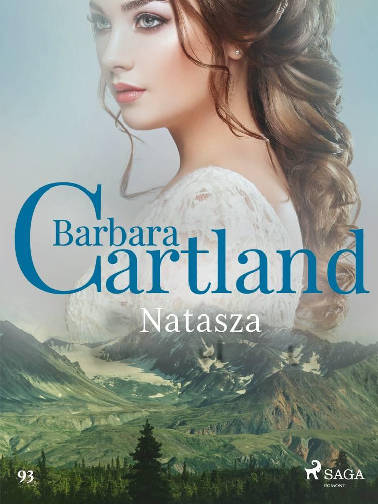 Natasza - Ponadczasowe historie miłosne Barbary Cartland af Barbara Cartland