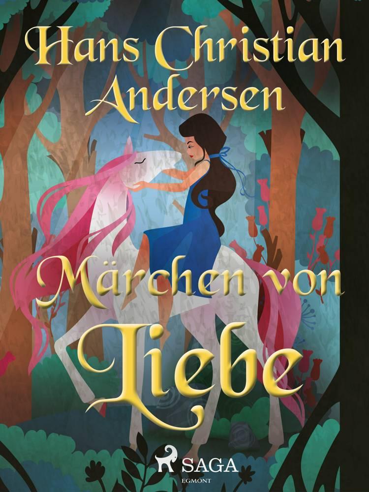 Märchen von Liebe af H.C. Andersen