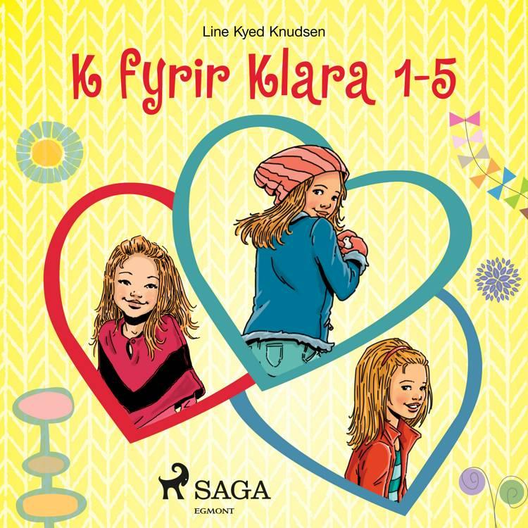 K fyrir Klara 1-5 af Line Kyed Knudsen