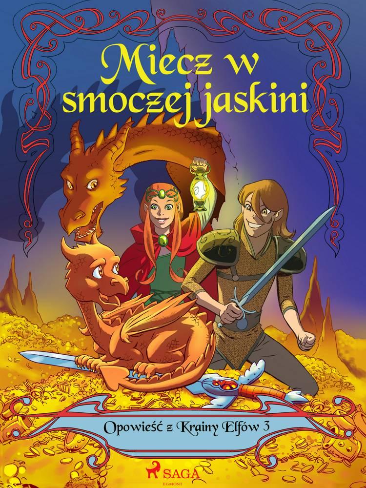 Opowieść z Krainy Elfów 3 - Miecz w smoczej jaskini af Peter Gotthardt