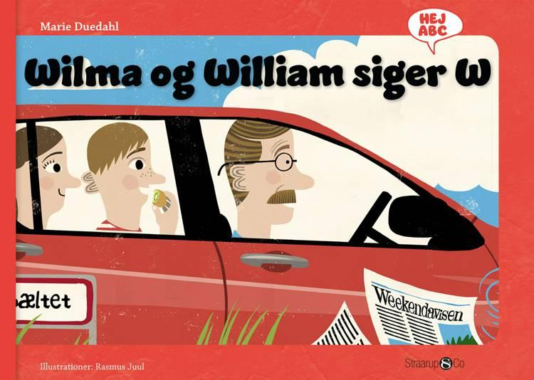 Wilma og William siger W af Marie Duedahl