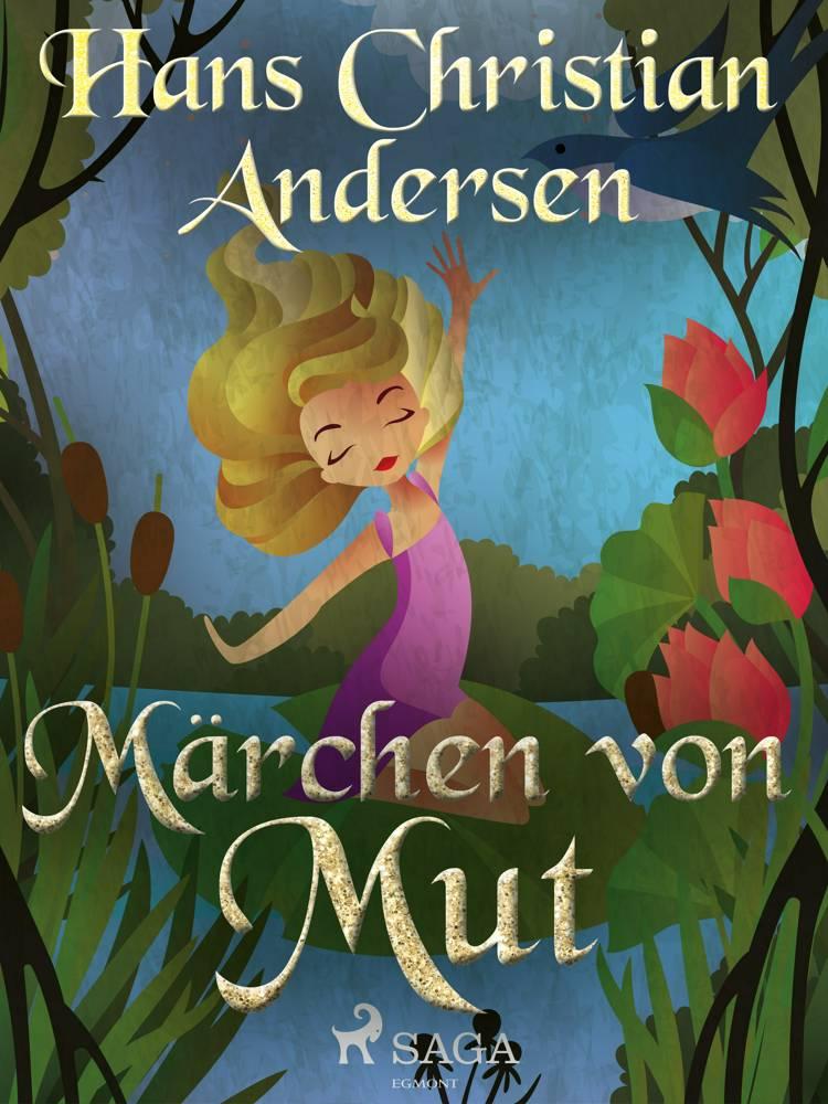 Märchen von Mut af H.C. Andersen