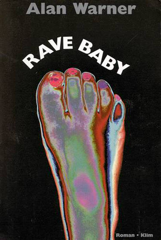 Rave baby af Alan Warner