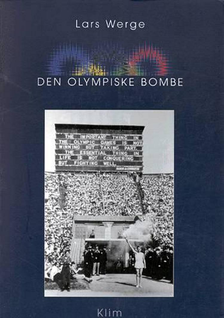 Den Olympiske bombe af Lars Werge