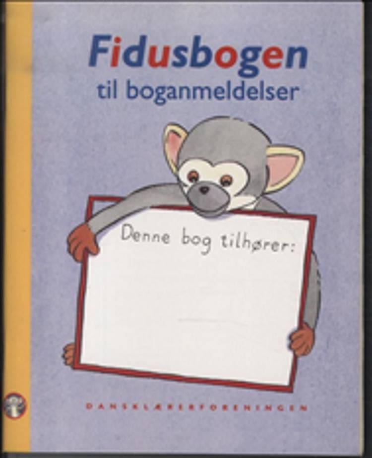 Fidusbogen til boganmeldelser af Maj-Britt Westi og Dorrit bang