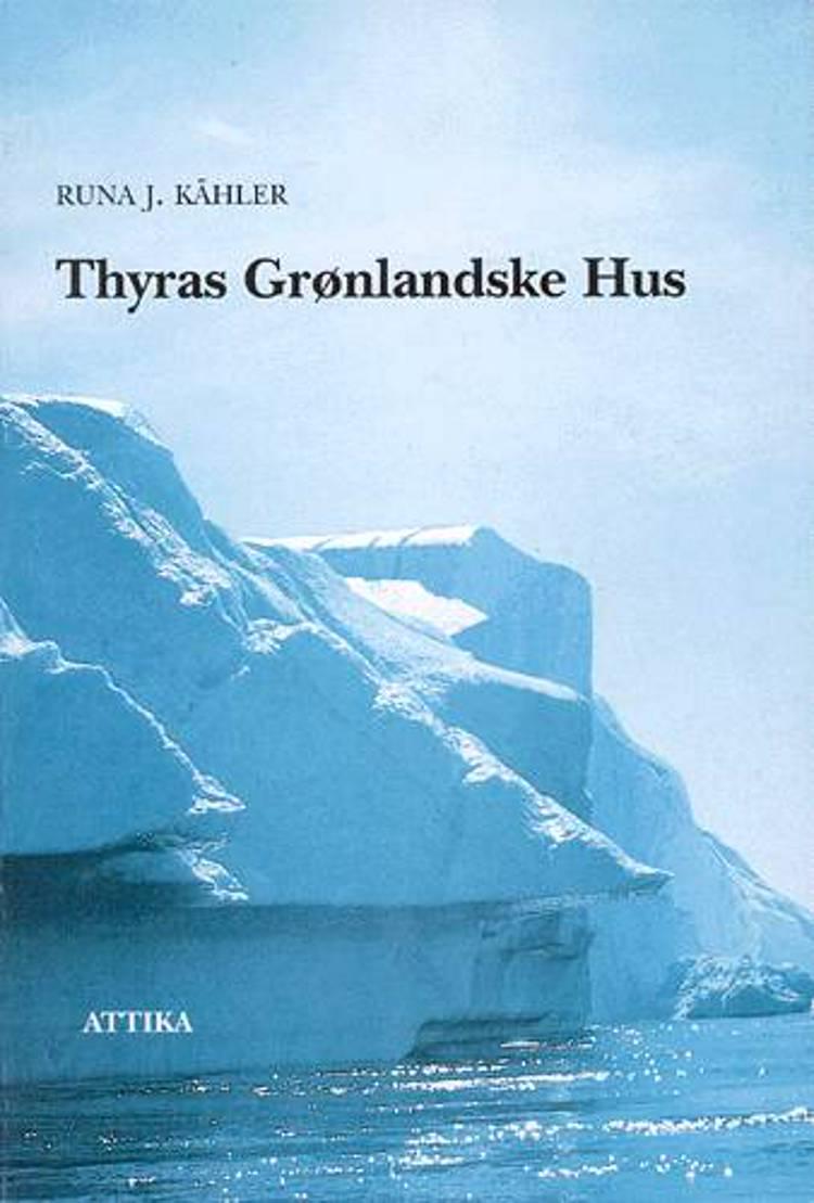 Thyras grønlandske hus af Runa J. Kähler