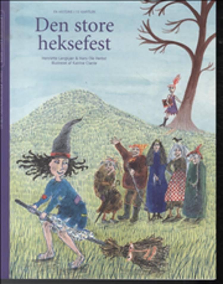 Den store heksefest af Henriette Langkjær og Hans Ole Herbst