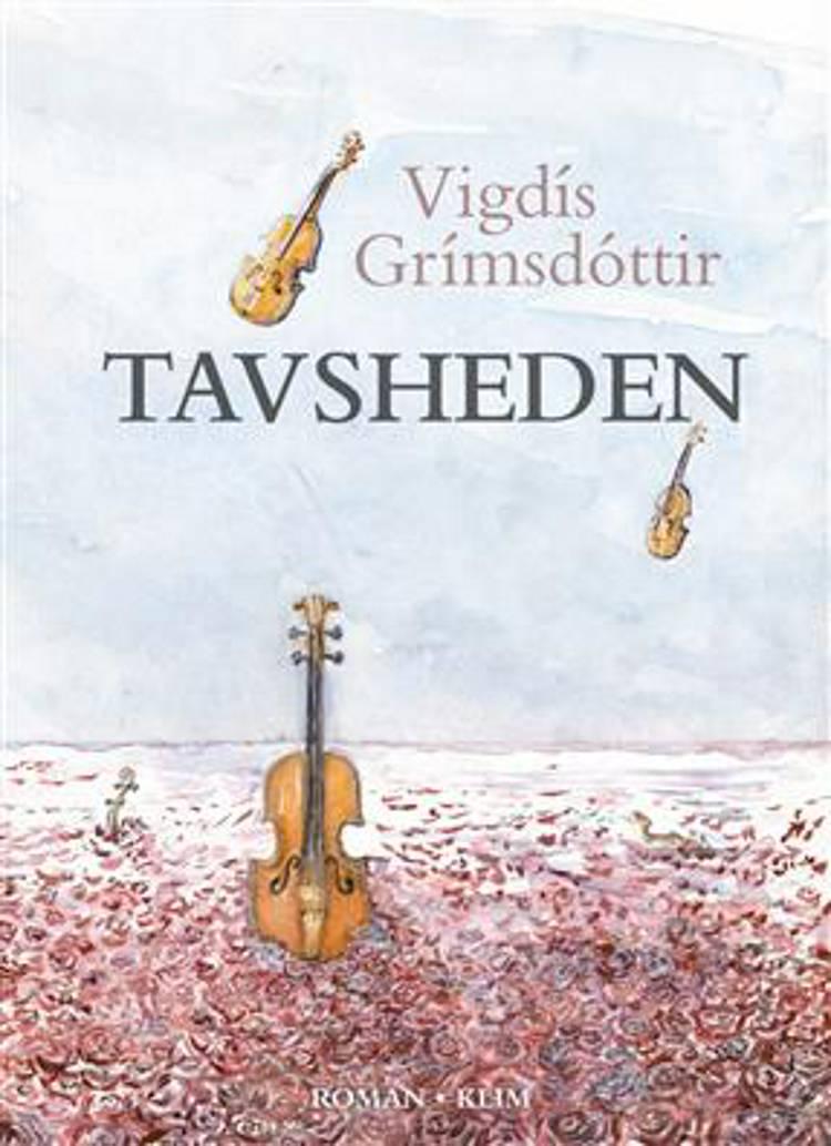 Tavsheden af Vigdís Grímsdóttir