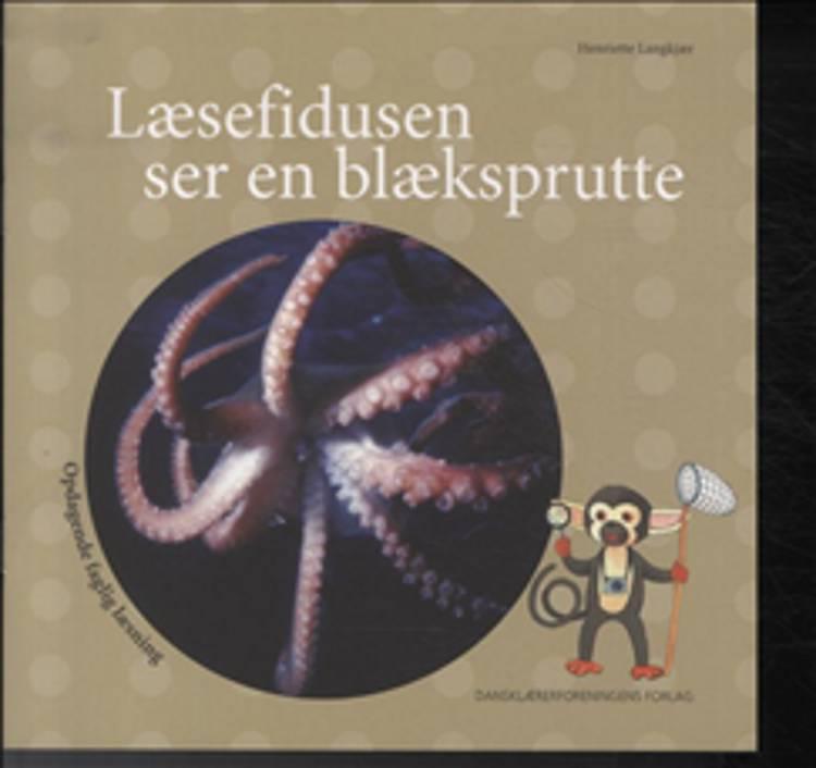 Læsefidusen ser en blæksprutte af Henriette Langkjær