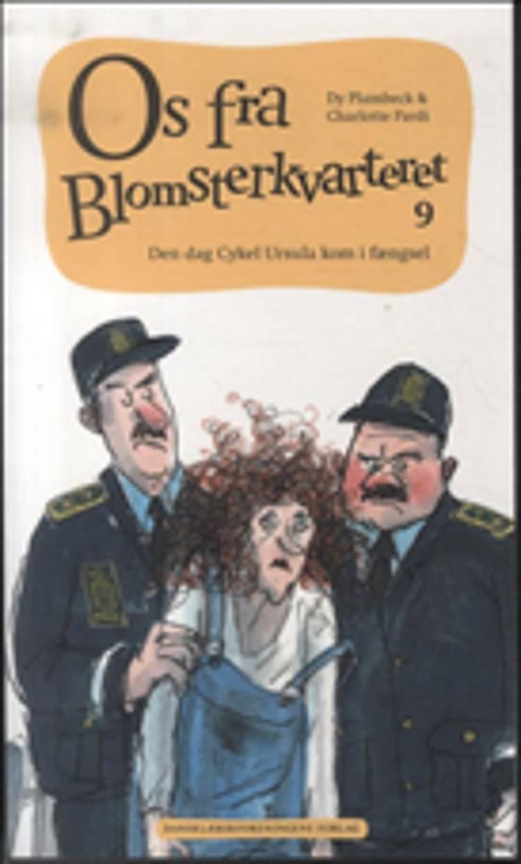 Den dag Cykel Ursula kom i fængsel af Dy Plambeck og Mette Bechmann Westergaard