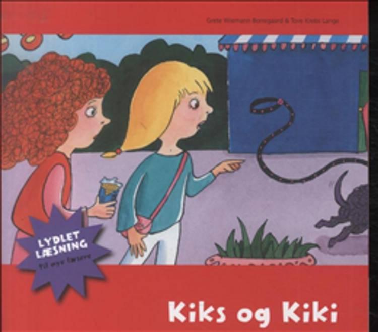 Kiks og Kiki af Grete Wiemann Borregaard og Tove Krebs Lange