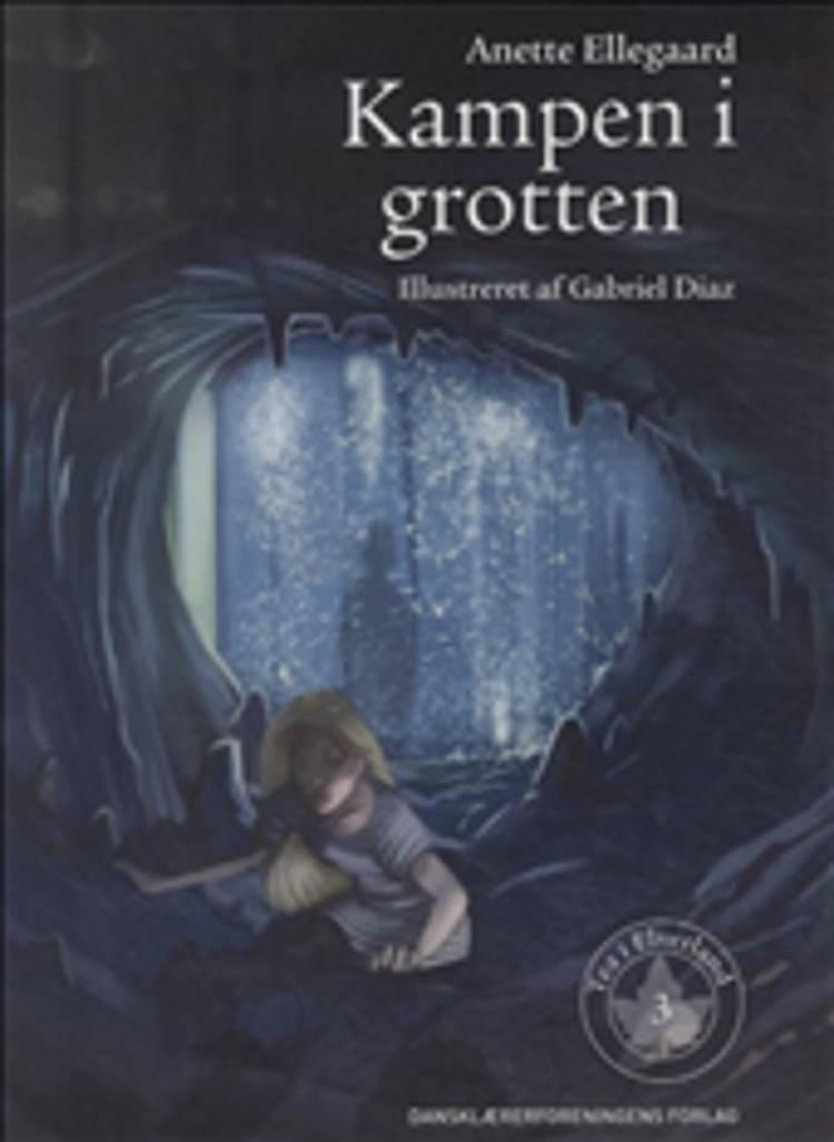 Kampen i grotten af Anette Ellegaard