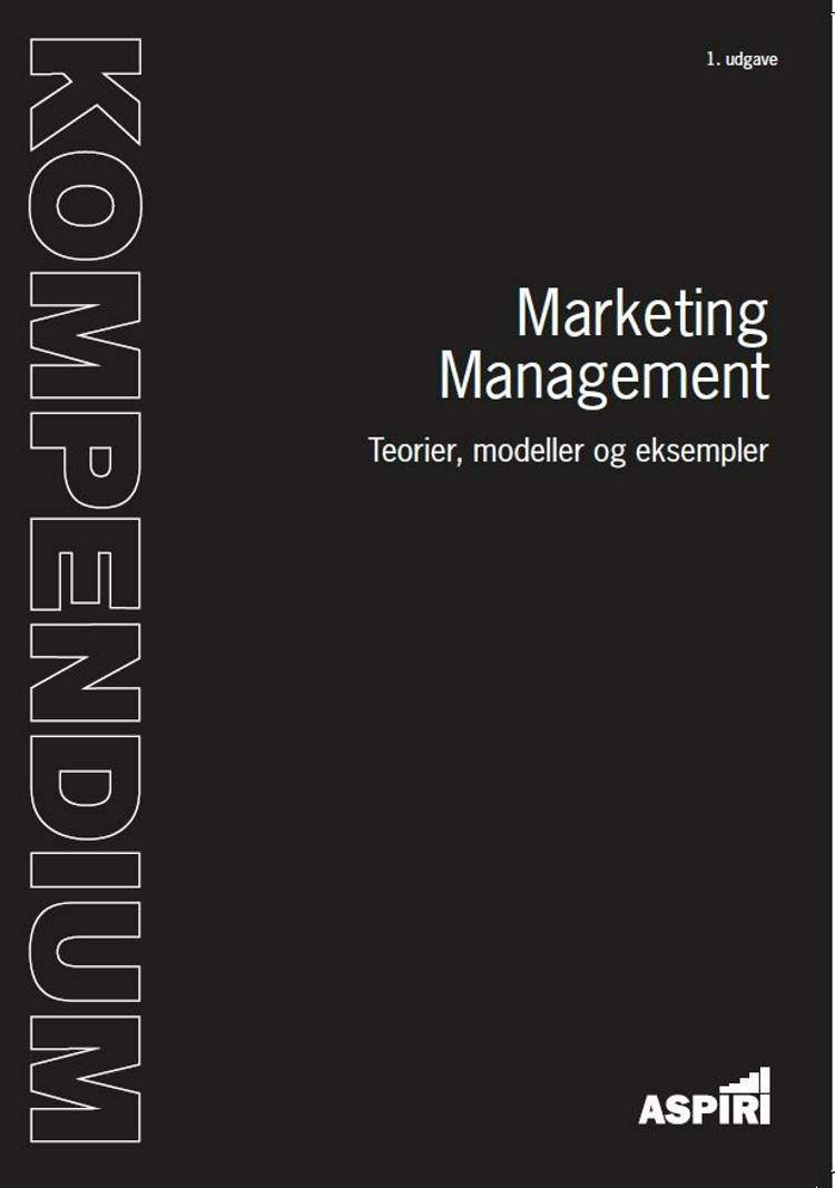 Kompendium i marketing management af Lars Østergaard Sunesen