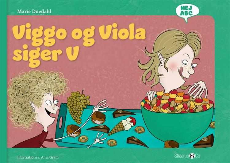 Viggo og Viola siger V af Marie Duedahl