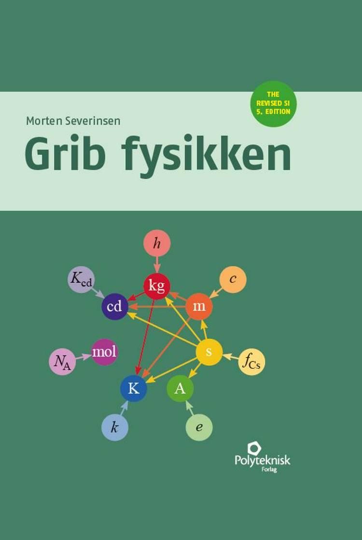 Grib fysikken af Morten Severinsen