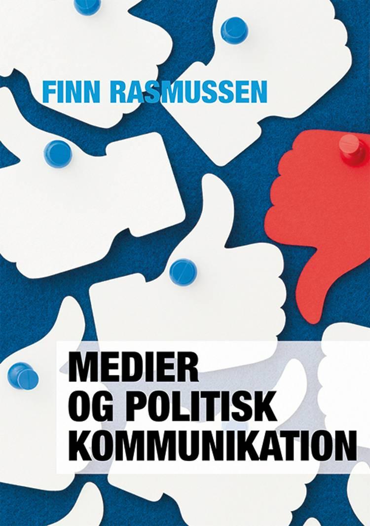 Medier og politisk kommunikation af Finn Rasmussen