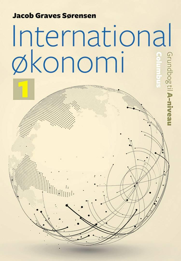 International økonomi - Grundbog til A-niveau (1) af Jacob Graves Sørensen