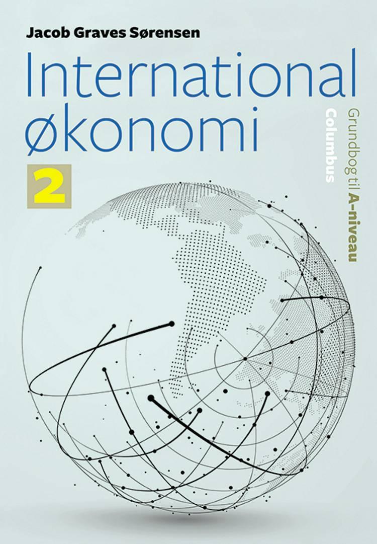 International økonomi - Grundbog til A-niveau (2) af Jacob Graves Sørensen