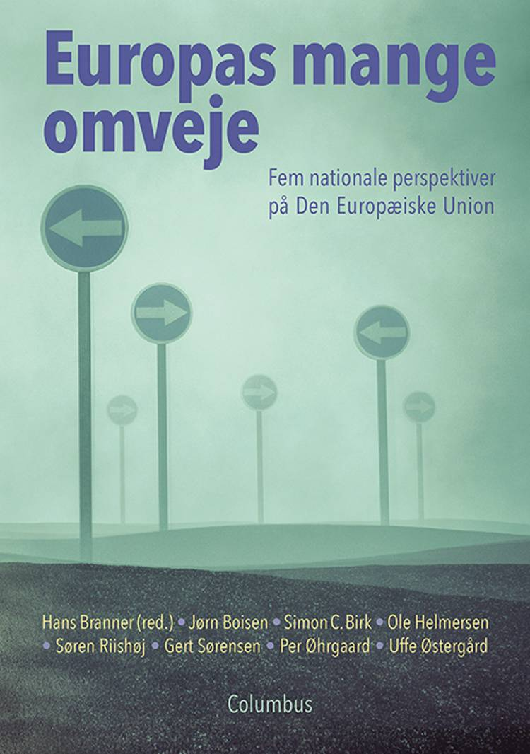 Europas mange omveje af Hans Branner, Jørn Boisen og Simon C. Birk m.fl.