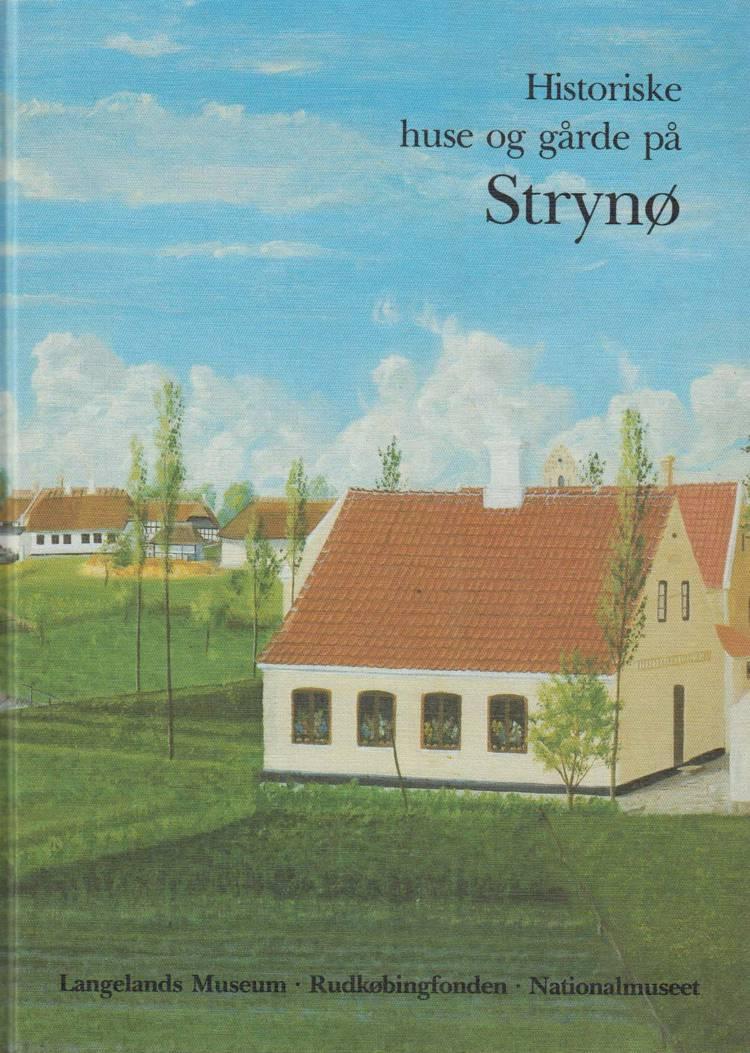 Historiske huse og gårde på Strynø af Jørgen Elsøe Jensen