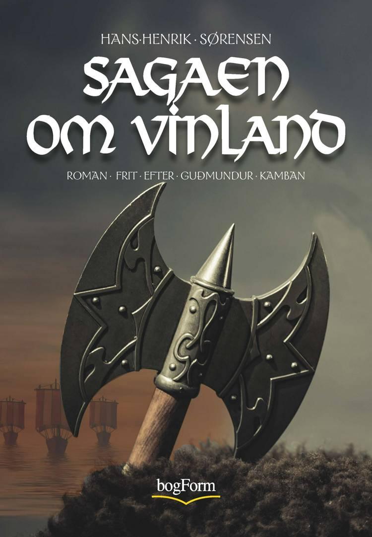 Sagaen om Vinland af Hans-Henrik Sørensen