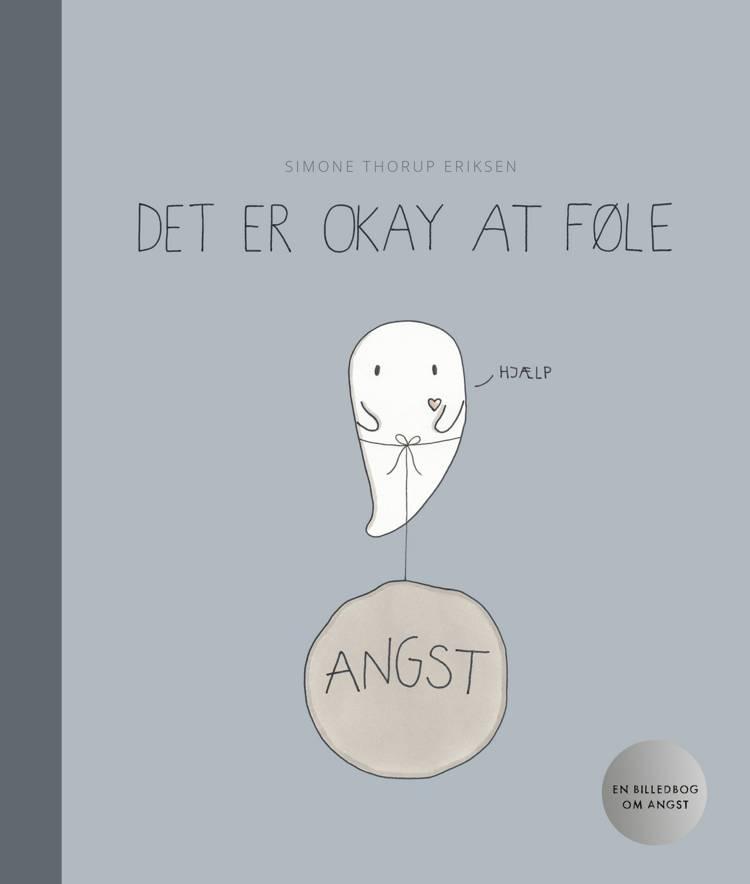 Det er okay at føle af Simone Thorup Eriksen