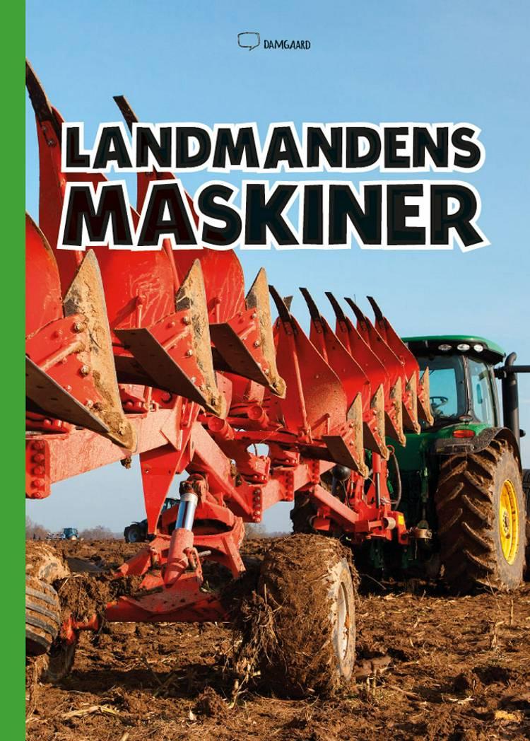 Landmandens maskiner af Ole Damgaard