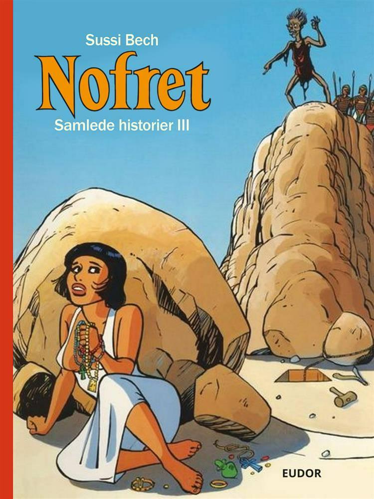Nofret - Samlede historier III af Sussi Bech