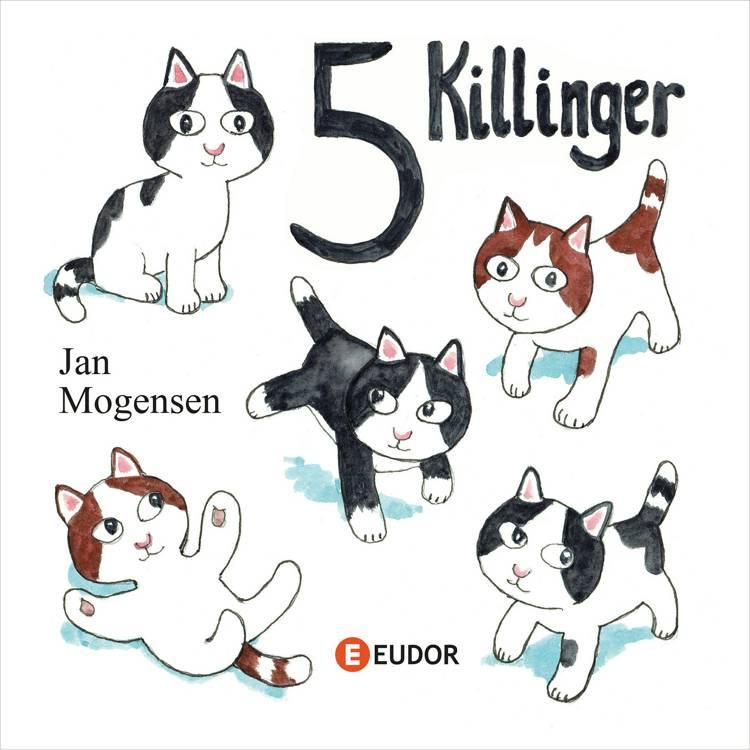 5 killinger af Jan Mogensen