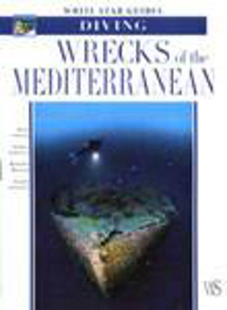 Diving wrecks of the Mediterranean