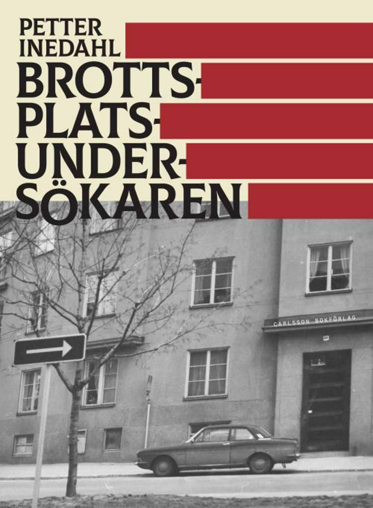 Brottsplatsundersökaren af Petter Inedahl