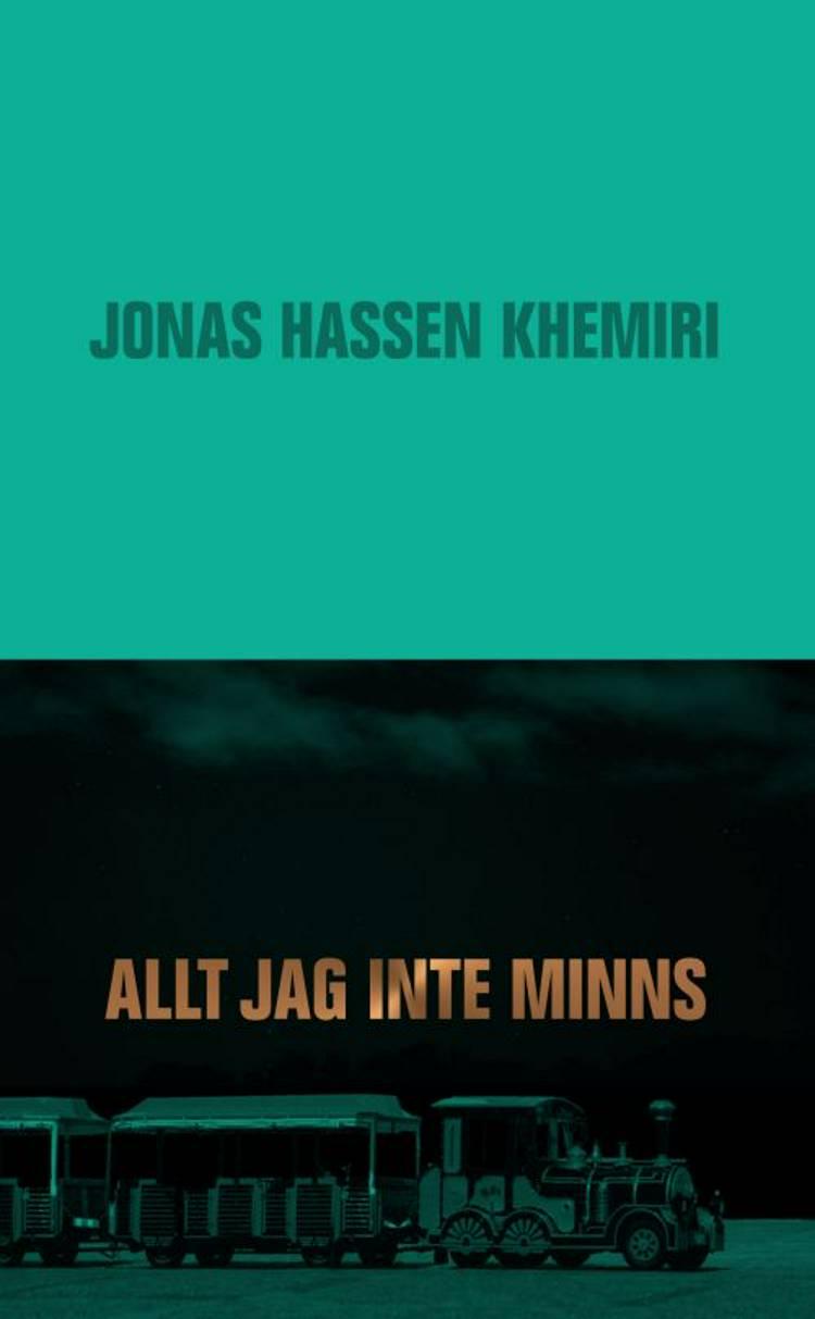 Alt jag inte minns af Jonas Hassen Khemiri