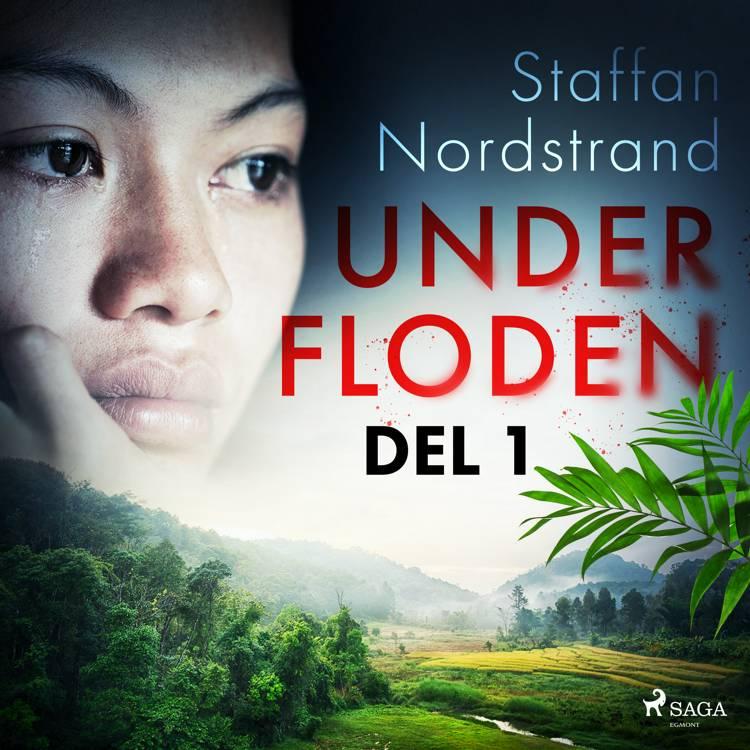 Under floden - del 1 af Staffan Nordstrand