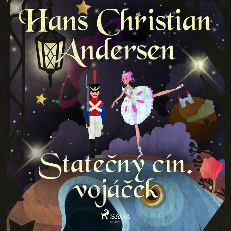 Statečný cín. vojáček af H.C. Andersen
